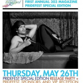 303 Magazine Pridefest Edition