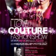 "I LOVE COUTURE 3rd Annual Fashion Show at Suite 200 Get ready for one of the biggest nights in fashion! ""I LOVE COUTURE 3″ is anticipating their 3rd annual fashion..."