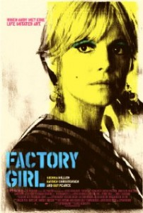 Factory Girl Movie