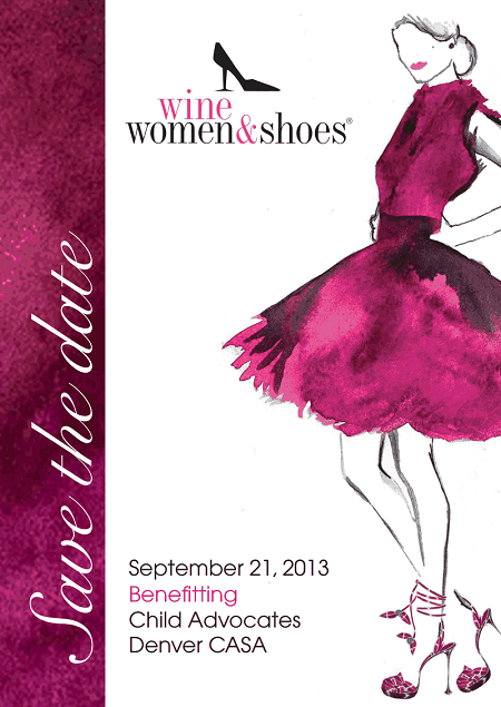 Wine, Women and Shoes Denver 2013 Save the Date