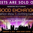 4th Annual Goodwill Good Exchange Fashion Show & Clothing Swap, February 6th, 2014 Once again, the EXDO Event Center was the center point of Denver fashion. February 6th marked Goodwill's […]