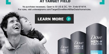 Dove Men+Care and Target Celebrate All-Star Dads with Chance to Win Midsummer Classic 2014 Game Tickets Do you have an All-Star Dad in your life? Do you want to tell […]