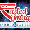 The 1st Annual Faded Image Barber Battle Attention all barbers, cosmos, hairstylists and make-up artists!!! Sunday, July 6th 2014 will be the first annual barber challenge held at Hotel Elegante […]